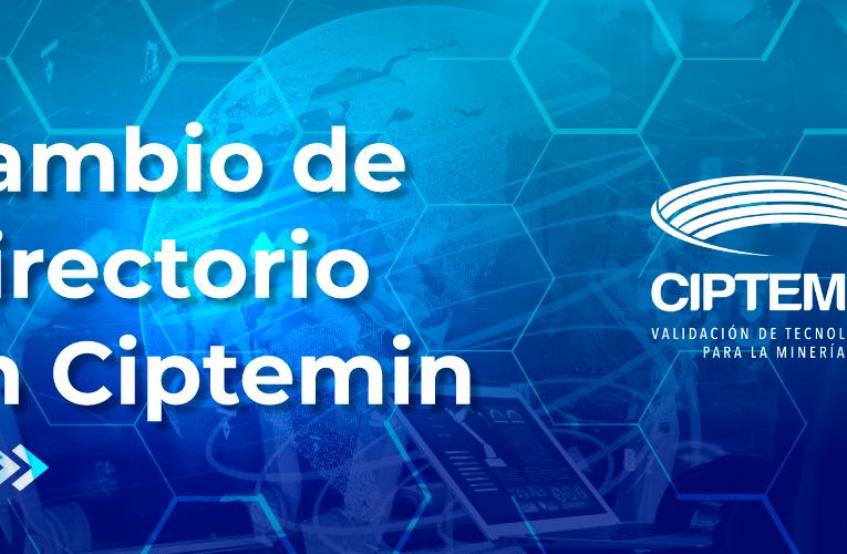 Altos directivos de Universidades y APRIMIN ingresan al directorio de CIPTEMIN