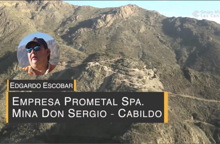 Compartiendo Oportunidades con la Pequeña Minería: Empresa Minera Prometal Spa – Mina Don Sergio – Cabildo