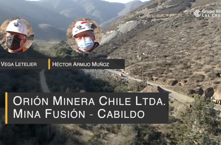 Compartiendo Oportunidades con la Pequeña Minería: Minera Orión – Cabildo -Mina Fusión